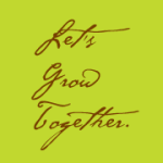Let's Grow Together.